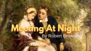 "MCQ for ""Meeting at Night"" by Robert Browning 