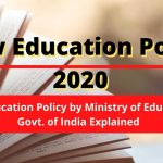 New Education Policy 2020 – By Ministry Of Education GOI Explained