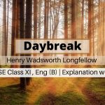 Daybreak WB Board Class 11 English SAQ MCQ Descriptive Question and Answers with Video Tutorial Explanation