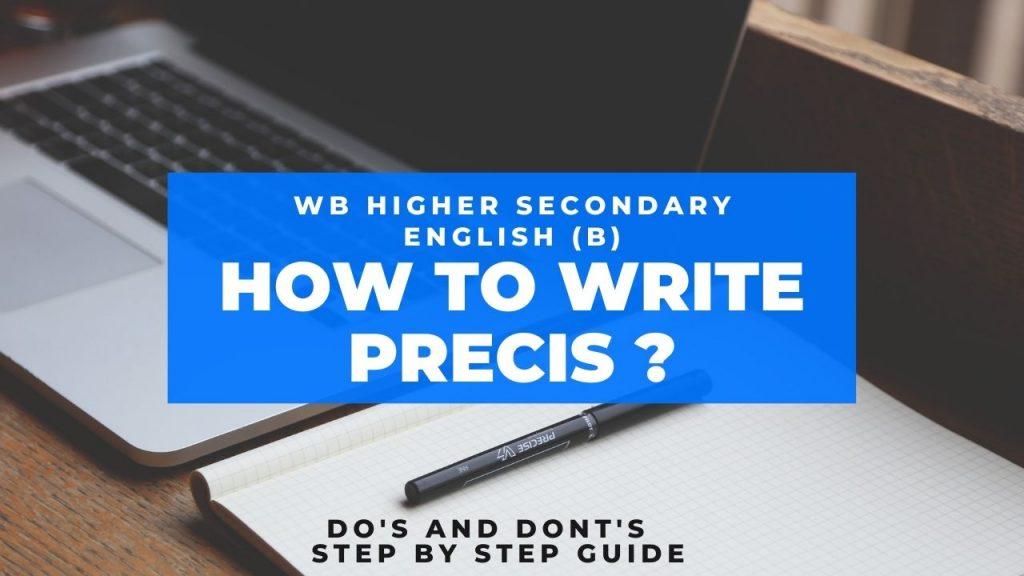 How to write precis ?